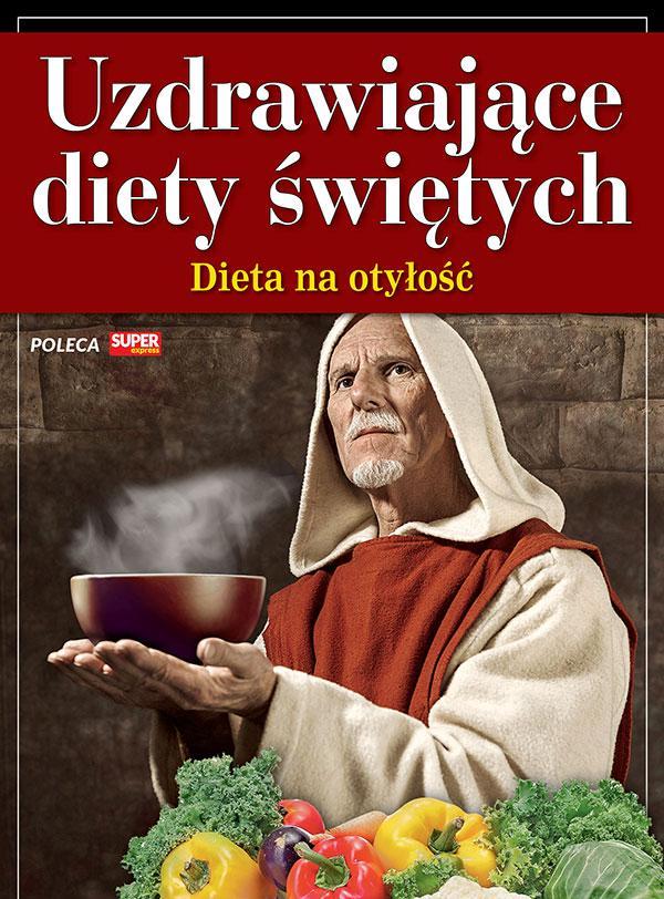 Uzdrawiające diety świętych - Dieta na otyłość